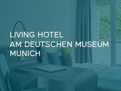 Living Hotel am Deutschen Museum München Renovierungen